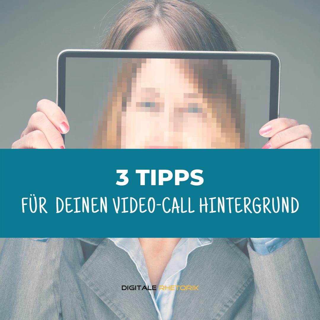 3 Tipps – Dein Hintergrund im Video Call