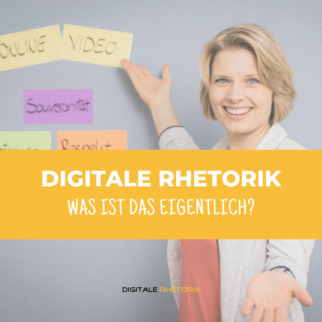 Digitale Rhetorik – was ist das eigentlich?